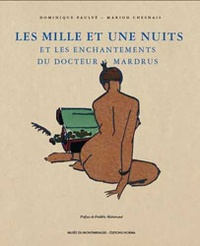 Les Mille et Une Nuits et les enchantements du docteur Mardrus.pdf