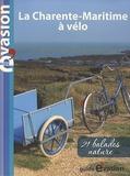 Dominique Pélassy - La Charente-Maritime à vélo.