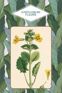 Dominique Pen Du - Le petit livre des fleurs.