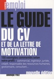 Dominique Perez - Le guide du CV et de la lettre de la motivation.