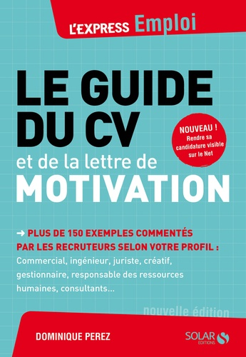 Dominique Perez - Le guide du CV et de la lettre de motivation.
