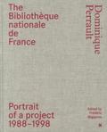 Dominique Perrault - The Bibliothèque nationale de France - Portrait of a project 1988-1998.