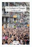 Dominique Petitdemange et Marie-Christine Jené - La Catalogne et l'Espane - Les clefs du conflit.