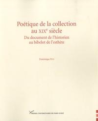 Galabria.be Poétique de la collection au XIXe siècle - Du document de l'historien au bibelot de l'esthète Image