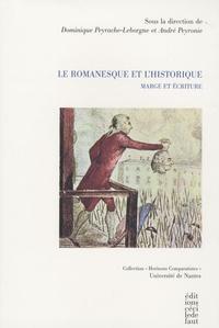 Dominique Peyrache-Leborgne - Le romanesque et l'historique.