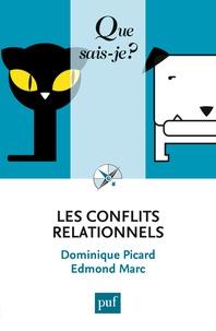 Dominique Picard et Edmond Marc - Les conflits relationnels.