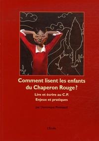 Comment lisent les enfants du Chaperon Rouge ? - Lire et écrire au CP Enjeux et pratiques.pdf