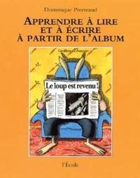 Dominique Piveteaud - Le loup est revenu ! de Geoffroy de Pennart.