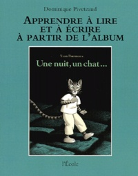 Dominique Piveteaud - Une nuit, un chat... d'Yvan Pommaux.