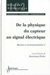Mesure et instrumentation - Tome 1, De la physique du capteur au signal électrique.pdf