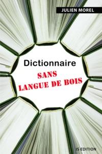 Dominique Plée - Dictionnaire sans langue de bois.