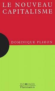 Le nouveau capitalisme - Dominique Plihon pdf epub