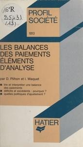 Dominique Plihon et Isabelle Waquet - Les balances des paiements - Éléments d'analyse.