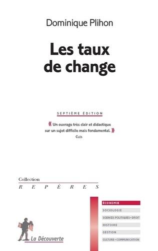 Dominique Plihon - Les taux de change.