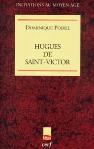 Dominique Poirel - Hugues de Saint-Victor.