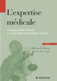 Dominique Poitout et Jacques Hureau - L'expertise médicale en responsabilité médicale et en réparation du préjudice corporel.