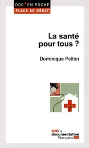 Dominique Polton - La santé pour tous ?.