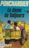 Dominique Ponchardier et Jean-Jacques Hauwy - La dame de Tadjoura.