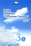 Dominique Portail - Guide technique Comptage Carbone - Tome 1.