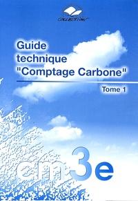 Dominique Portail - Guide technique Comptage Carbone - Tome 1.