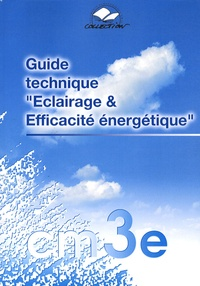 Dominique Portail - Guide technique Eclairage & Efficacité énergétique.
