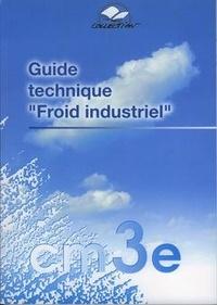 Dominique Portail - Guide technique Froid industriel.