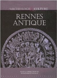 Dominique Pouille et Marie-France Dietsch-Sellami - Rennes antique.