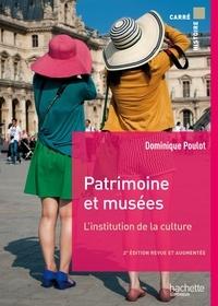 Dominique Poulot - Patrimoines et musées - L'institution de la culture.