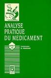 Dominique Pradeau - L'Analyse pratique du médicament.