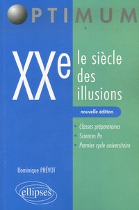 Dominique Prévôt - 20e siècle des illusions.