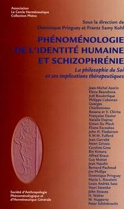 Dominique Pringuey - Phénoménologie de l'identité humaine et schizophrènie.