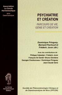 Dominique Pringuey et Bernard Pachoud - Psychiatrie et création - Parcours de vie, génie et création.