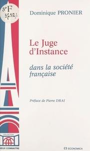 Dominique Pronier - Le juge d'instance dans la société française.