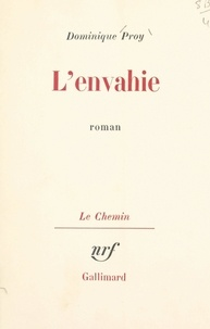 Dominique Proy et Georges Lambrichs - L'envahie.