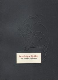 Dominique Quélen - Des second & premier.