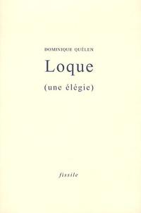 Dominique Quélen - Loque - (Une élégie).