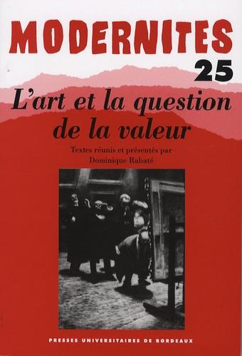 Dominique Rabaté - L'art et la question de la valeur.