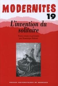 Dominique Rabaté et Brigitte Louichon - L'invention du solitaire.