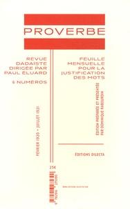 Dominique Rabourdin - Proverbe - 6 numéros Février 1920 - juillet 1921.