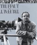 Dominique Rabourdin et François Truffaut - Truffaut par Truffaut.