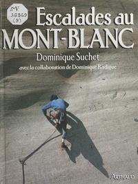 Dominique Radigue et Dominique Suchet - Escalades au Mont-Blanc.
