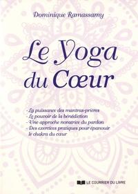Dominique Ramassamy - Le Yoga du Coeur.