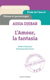Dominique Ranaivoson - L'amour, la fantasia, Assia Djebar.