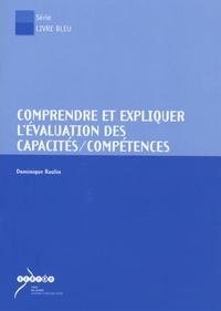 Dominique Raulin - Comprendre et expliquer l'évaluation des capacités/compétences. 1 CD audio