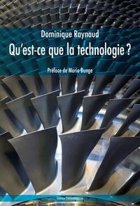 Dominique Raynaud - Qu'est-ce que la technologie ?.