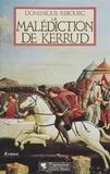 Dominique Rebourg - La malédiction de Kerrud.