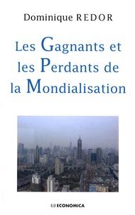 Dominique Redor - Les gagnants et les perdants de la mondialisation.