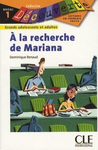 Dominique Renaud - A la recherche de Mariana - Niveau 1.