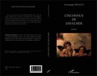 Dominique Renaud - L'inconnue de Jaisalmer.