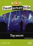 Dominique Renaud - Top secret - Niveau 2 A1. 1 CD audio